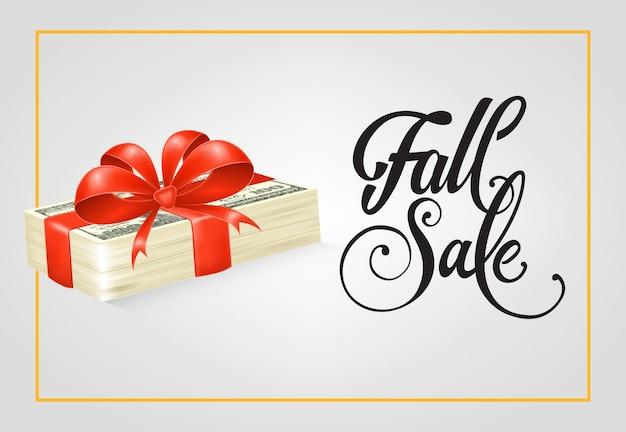 Herfst verkoop belettering met stapel dollarbiljetten en lint