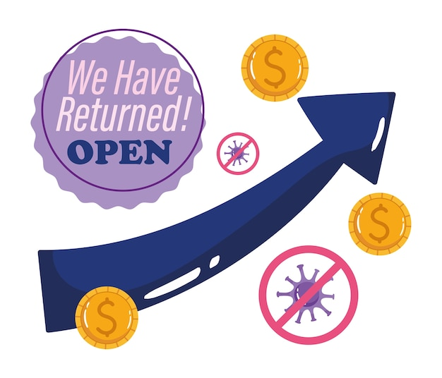 Heropening, we hebben terugkeer open, winstgeldzaken, coronavirus covid 19.