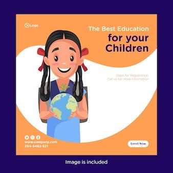 Het bannerontwerp van uw kinderen verdient het beste onderwijs