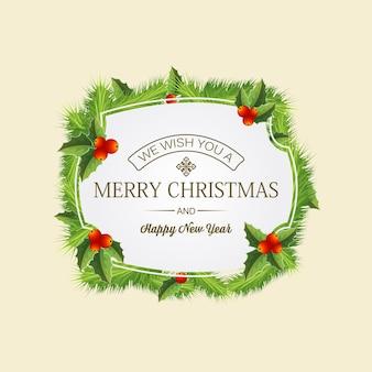 Het concept van de het naaldkroon van kerstmis met tekst in de elegante takjes van kaderspar en de illustratie van hulstbessen