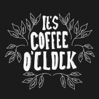 Het is koffie uur. handgetekende belettering poster. motiverende typografie voor prints. vectorbelettering. belettering over koffie