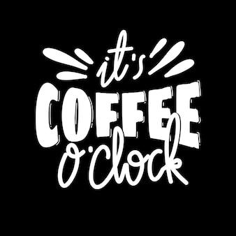 Het is koffie uur. handgetekende belettering poster. motiverende typografie voor prints. vectorbelettering