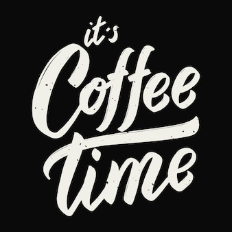 Het is koffietijd. hand getrokken belettering zin op witte achtergrond. element voor poster, wenskaart. illustratie