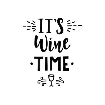 Het is wijntijd hand getrokken belettering.