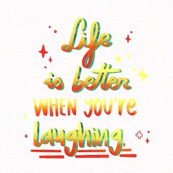 Het leven is beter als je blij bent met belettering