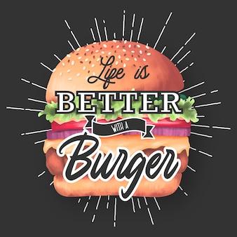 Het leven is beter met een hamburger. belettering citaat