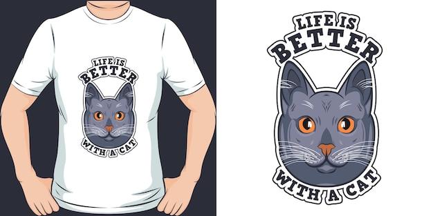 Het leven is beter met een kat typografie motivatie citaatontwerp voor t-shirt of merchandise