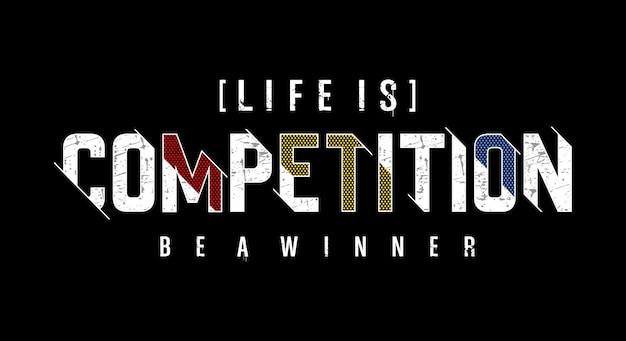 Het leven is concurrentie typografie illustratie