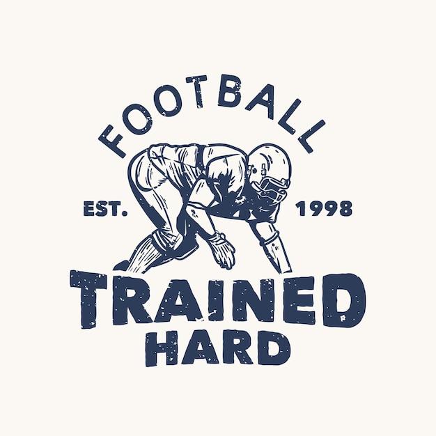 Het voetbal van het t-shirtontwerp dat met voetballer wordt opgeleid die de vintage illustratie van de de uitrustingpositie doen
