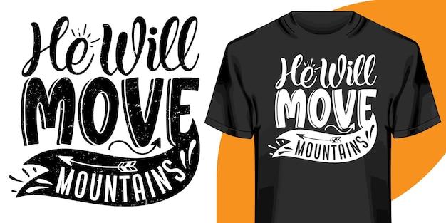 Hij zal het ontwerp van de bergen t-shirt verzetten