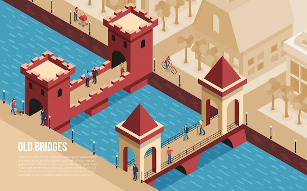 Historische oude klassieke de stadsoriëntatiepunten van steenbruggen met mensen die vectorillustratie van de rivier de isometrische samenstelling kruisen