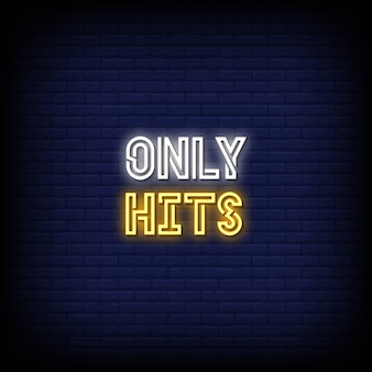 Hits only neon signs style text