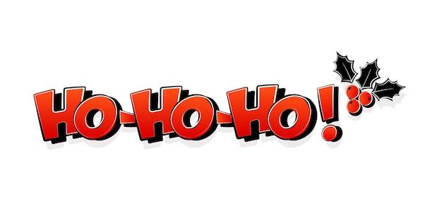 Ho ho ho, de kerstman, holly berry, kerststrip