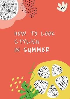 Hoe er stijlvol uit te zien in een zomersjabloon