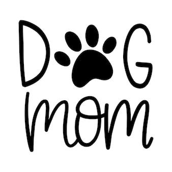 Hond moeder grappige hand belettering citaat huisdier moeders leven vectorillustratie