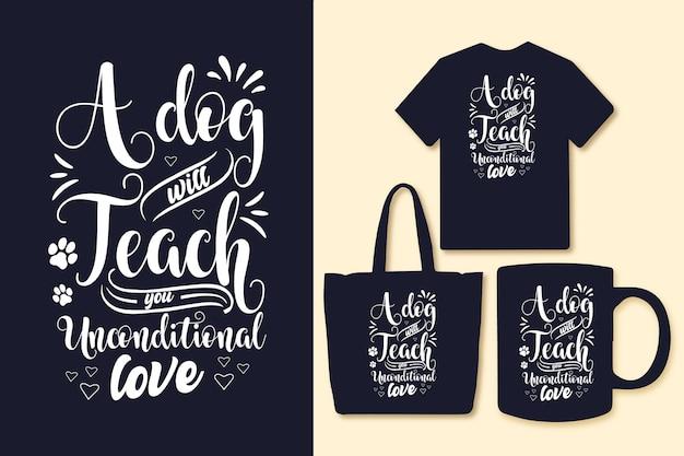 Hond typografie citaten voor t-shirt tas of mok