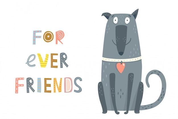 Hond zit voor altijd vrienden tekst