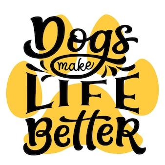 Honden maken het leven beter handschrift