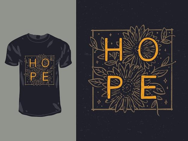 Hoop woorden met bloemcitaat voor shirtontwerp