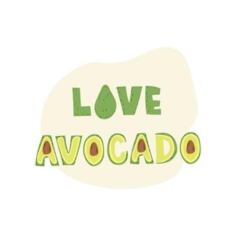 Hou van avocado belettering van ontwerp.