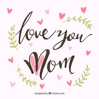Hou van je mam