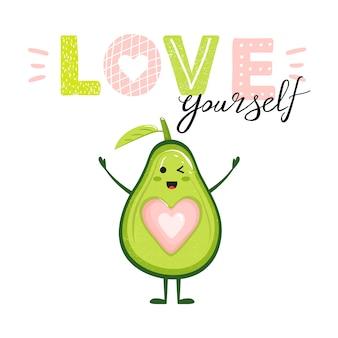 Hou van jezelf. cartoon avocado karakter en belettering.