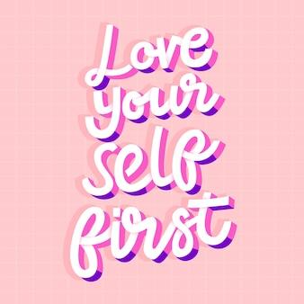 Hou van jezelf eerste letters