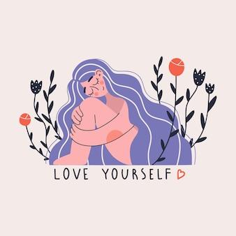 Hou van jezelf.
