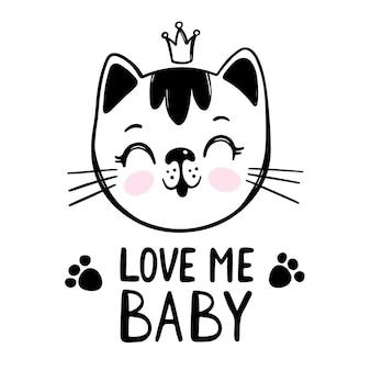 Hou van me baby. schattige kat wenskaart. cartoon monochrome hand getrokken schets met handgeschreven tekst illustraties