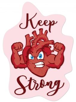 Houd een sterk hart
