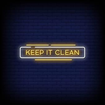 Houd het schoon neon signs style-tekst