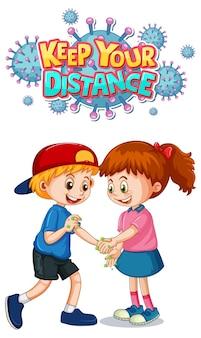 Houd je afstand lettertype in cartoonstijl met twee kinderen houd geen sociale afstand geïsoleerd op wit on
