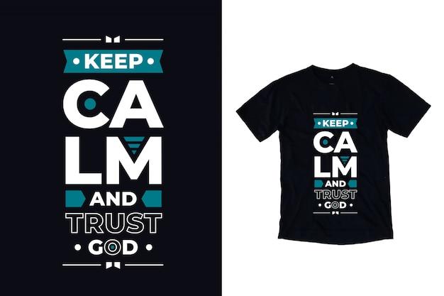Houd kalm en vertrouw op god het moderne inspirerende ontwerp van de citaatent-shirt