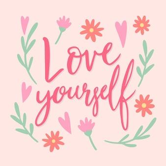 Houd meer van jezelf dan iets anders belettering
