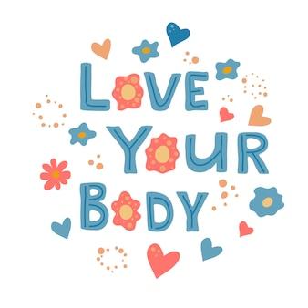 Houd van je lichaam zin