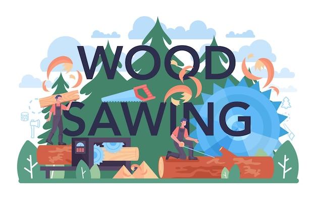 Hout zagen typografische header. houtkap en houtbewerkingsindustrie en houtproductie. bosbouw en luciferproductie. wereldwijde classificatienorm voor de industrie. platte vectorillustratie