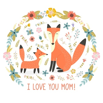 I love mom-wenskaart met een moedervos en haar baby