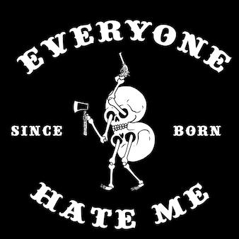 Iedereen haat me