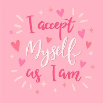 Ik accepteer mezelf zoals ik belettering