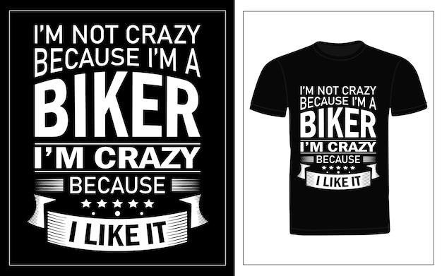 Ik ben niet gek omdat ik een fietser ben ik ben gek omdat ik het typografie t-shirt design leuk vind