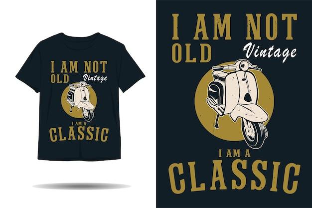 Ik ben niet oud, ik ben een klassiek vintage silhouet-t-shirtontwerp