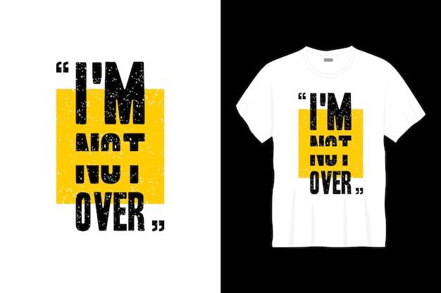 Ik ben niet over typografie t-shirtontwerp.