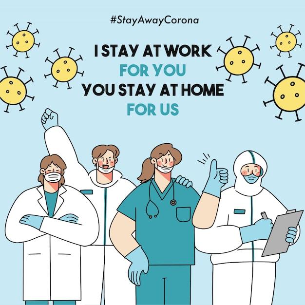 Ik blijf op het werk voor jou, jij blijft thuis voor ons corona virus covid-19 veiligheidscampagne ii doodle illustratie