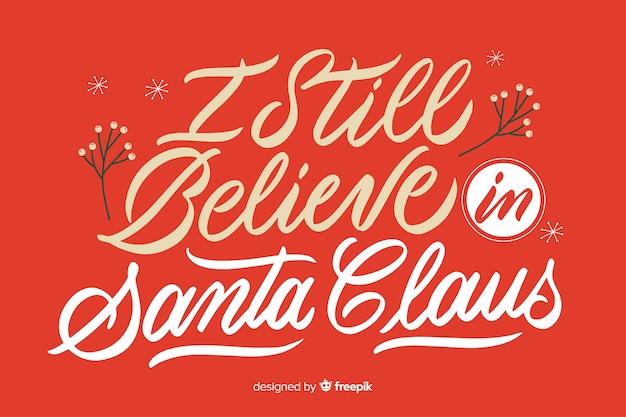 Ik geloof nog steeds in belettering van de kerstman