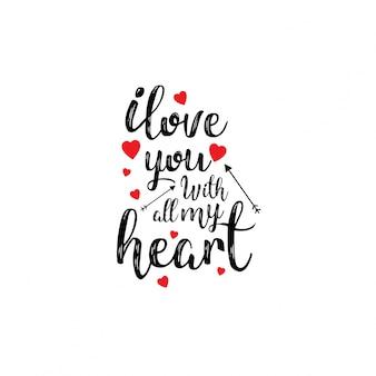 Ik hou van je met heel mijn hart