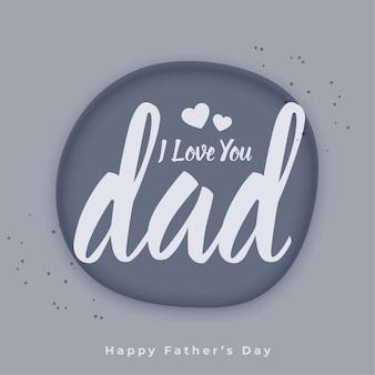 Ik hou van je papa-bericht voor vaderdag