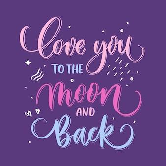 Ik hou van je tot de maan en terug hand belettering