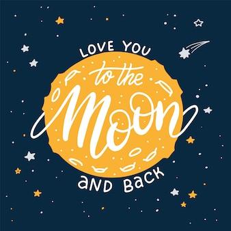 Ik hou van je tot de maan en terug