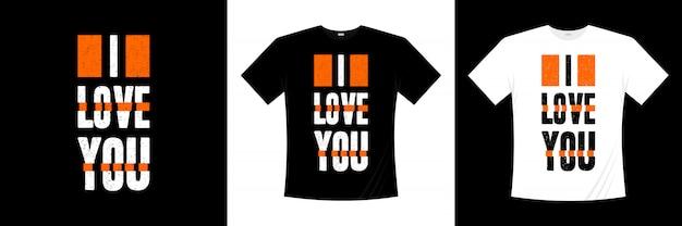 Ik hou van je typografie t-shirt design