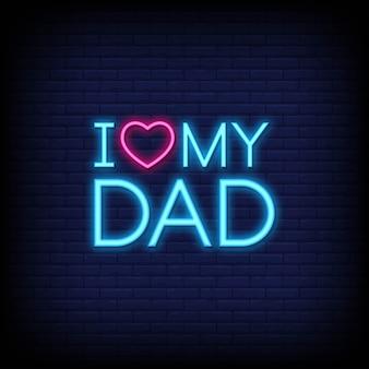 Ik hou van mijn vader neon signs